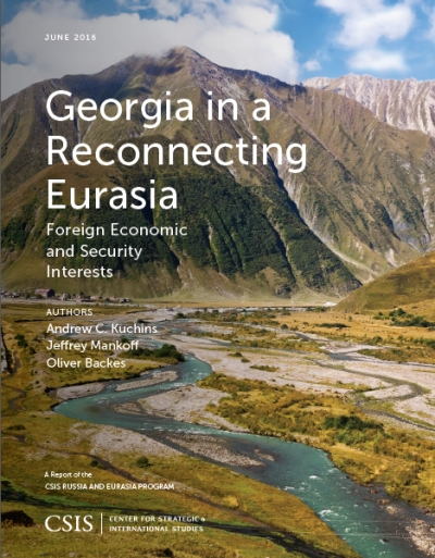 "Andrew C.Kuchins, Jeffrey Mankoff, Oliver Backes ""Georgia in a reconnecting Eurasia: Foreign economic and security interests"""