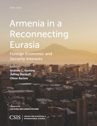 "Andrew C.Kuchins, Jeffrey Mankoff, Oliver Backes ""Armenia in a reconnecting Eurasia: Foreign economic and security interests"""
