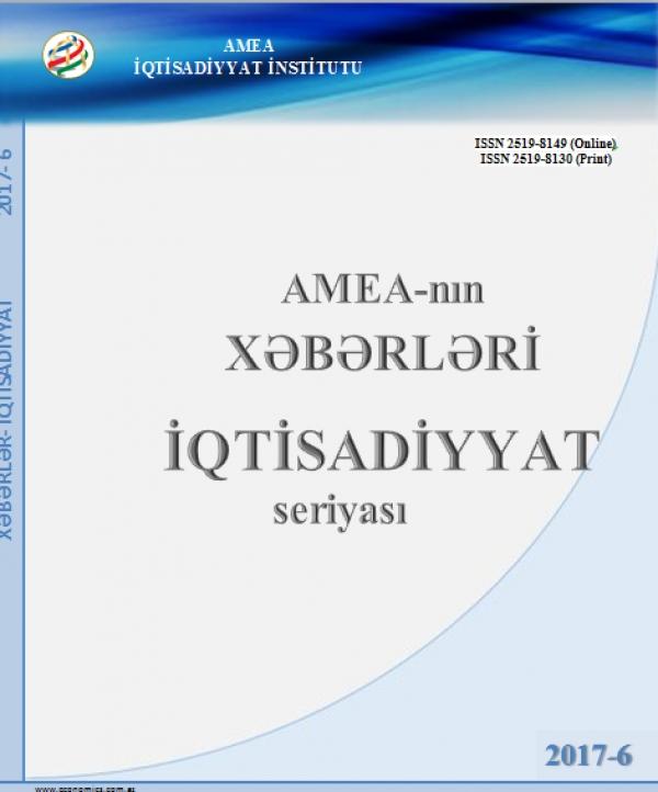 """""""AMEA-nın Xəbərləri İqtisadiyyat seriyası"""" jurnalının 2017-6 sayı"""