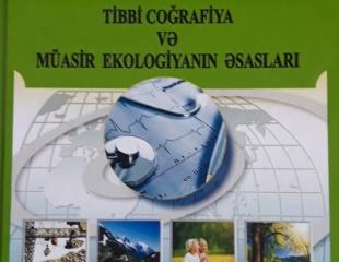 """""""Tibbi coğrafiya və müasir ekologiyanın əsasları"""""""